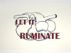 let it ruminate